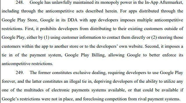 W przypadku aplikacji dystrybuowanych za pośrednictwem Sklepu Google Play, Google w swoich umowach DDA z twórcami aplikacji nakłada wiele ograniczeń antykonkurencyjnych.  Po pierwsze, zabrania programistom dystrybucji wśród swoich obecnych klientów poza Google Play poprzez (1) wykorzystywanie informacji o klientach do bezpośredniego kontaktu z nimi lub (2) kierowanie tych klientów w aplikacji do innego sklepu lub do własnej witryny programisty.